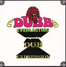 Dubb Everlasting/Dub Expression (2 Albums On 1 Cd)
