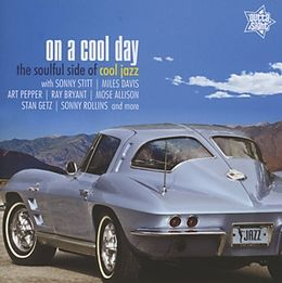 On A Cool Day (The Soulful Side Of Cool Jazz)