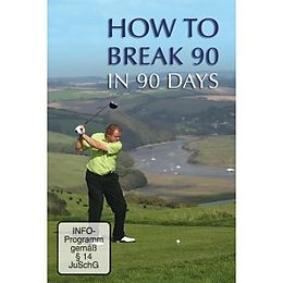 How To Break 90 in 90 Days [Version allemande]
