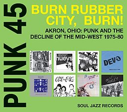 Punk 45 : Burn, Rubber City, Burn!
