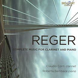 Reger:complete Music Clarinet And Piano