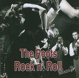 Roots Of Rock'n'Roll Vol. 3