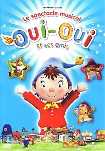 Oui-oui Et Ses Amis - Spectacle Musical