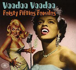Voodoo Voodoo (feisty Fifties Females)
