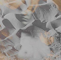 Love Let Me Go (LP)