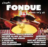S'bescht Fondue Album Wo's Git