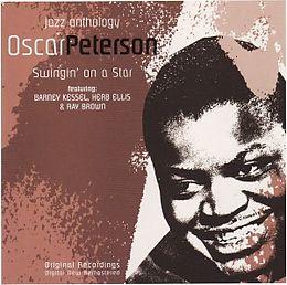 Swingin' on a Star: Oscar Peterson Jazz Anthology