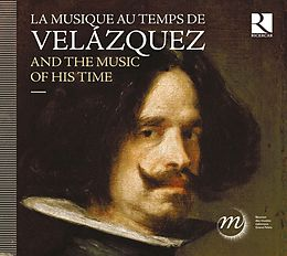 Vélazquez And The Music Of His Time