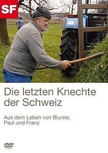 Letzten Knechte Der Schweiz, Die