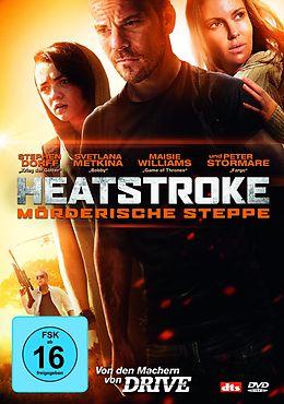 Heatstroke - Moerderische Steppe