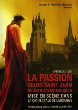 La Passion selon Saint Jean [Französische Version]