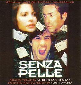 Senza Pelle (original Motion Picture Sou