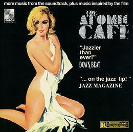 Atomic Cafe Vol.2