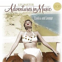Adventures In Music Exotica & Lounge