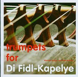 Trumpets For Di Fidl-Kapelye