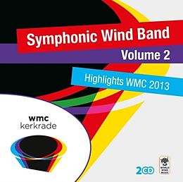 Highlights Wmc 2013-Symphonic Wind Band Vol.2