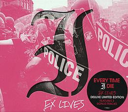 Ex Lives (ltd Edition)