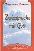 Zwiesprache mit Gott [Version allemande]