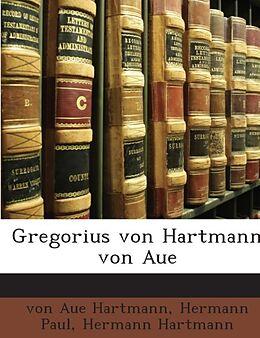Gregorius von Hartmann von Aue [Versione tedesca]