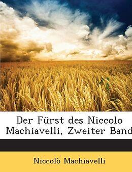 Der Fürst des Niccolo Machiavelli, Zweiter Band [Versione tedesca]