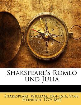 Shakspeare's Romeo Und Julia