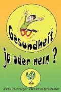 Gesundheit! Ja Oder Nein? [Versione tedesca]