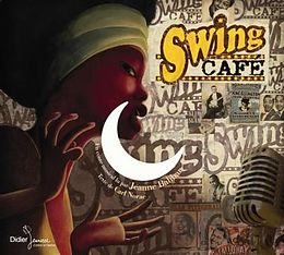 Swing Cafe - Conte Musical (carl Norac)