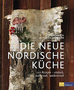 Die neue nordische Küche [Version allemande]