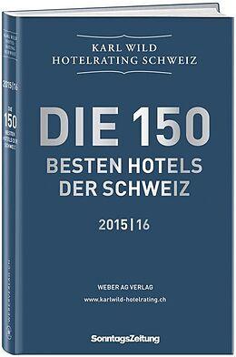 Hotelrating Schweiz 2015/16 [Versione tedesca]