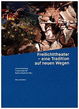 Lebendige Traditionen in der Schweiz 03. Freilichttheater  eine Tradition auf neuen Wegen [Version allemande]