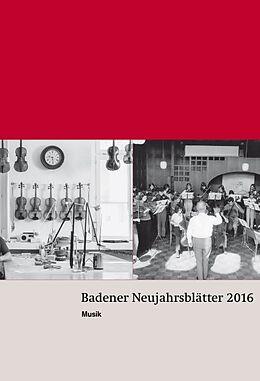 Badener Neujahrsblätter 2016