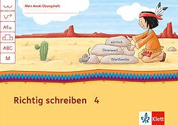 Mein Indianerheft Richtig schreiben Klasse 4 [Versione tedesca]