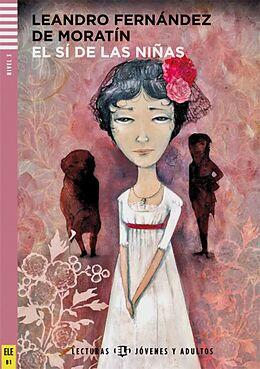 El sí de las niñas. Buch mit Audio-CD [Versione tedesca]