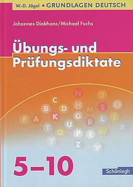 Grundlagen Deutsch, neue Rechtschreibung: Übungs- und Prüfungsdiktate [Version allemande]