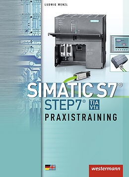 Simatic S7. Step 7. Praxistraining [Version allemande]