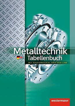 Metalltechnik. Tabellenbuch [Version allemande]