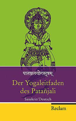 Påtañjalayogastram / Der Yogaleitfaden des Patañjali [Version allemande]
