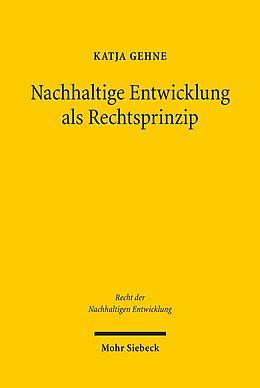 Nachhaltige Entwicklung als Rechtsprinzip [Versione tedesca]
