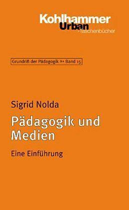 Pädagogik und Medien [Versione tedesca]
