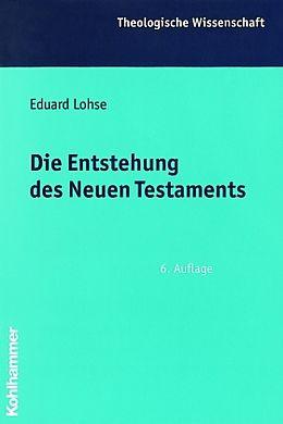 Die Entstehung des Neuen Testaments [Version allemande]