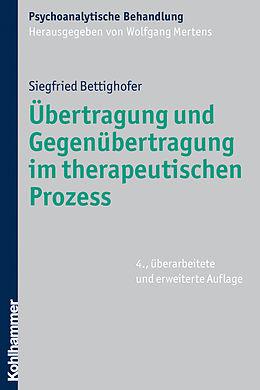 Übertragung und Gegenübertragung im therapeutischen Prozess [Versione tedesca]