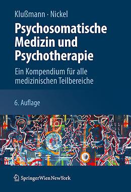 Psychosomatische Medizin und Psychotherapie [Version allemande]