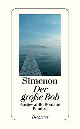 Ausgewählte Romane in 50 Bänden (Band 35): Der grosse Bob