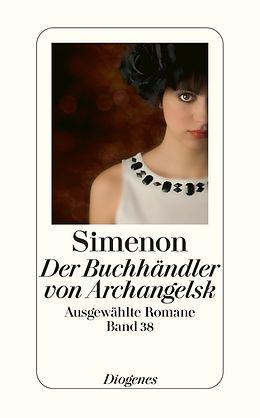 Ausgewählte Romane in 50 Bänden (Band 38): Der Buchhändler von Archangelsk [Versione tedesca]