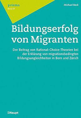 Bildungserfolg von Migranten [Version allemande]