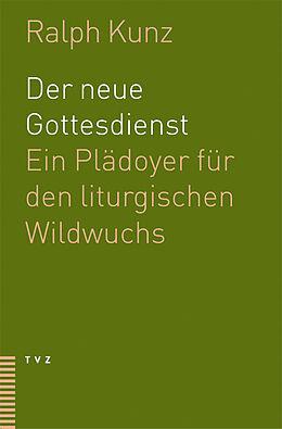 Der neue Gottesdienst [Versione tedesca]