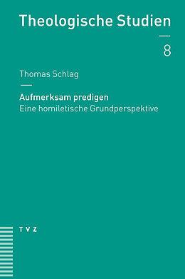 Aufmerksam predigen [Versione tedesca]