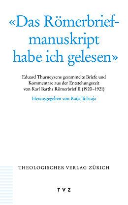 «Das Römerbriefmanuskript habe ich gelesen» [Version allemande]