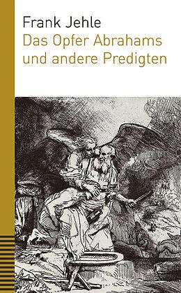 Das Opfer Abrahams und andere Predigten [Version allemande]