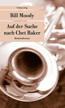 Auf der Suche nach Chet Baker [Version allemande]